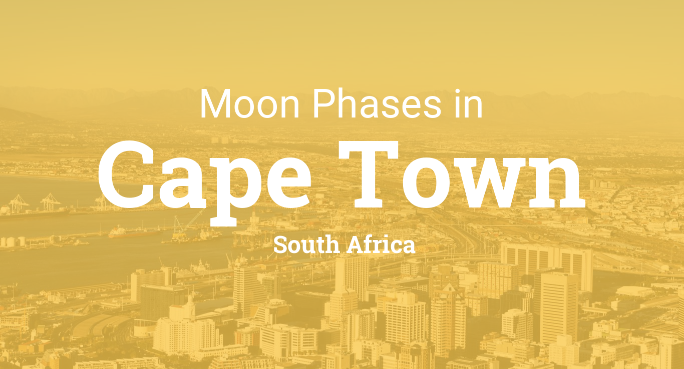Moon Planting Calendar 2022.Moon Phases 2021 Lunar Calendar For Cape Town South Africa