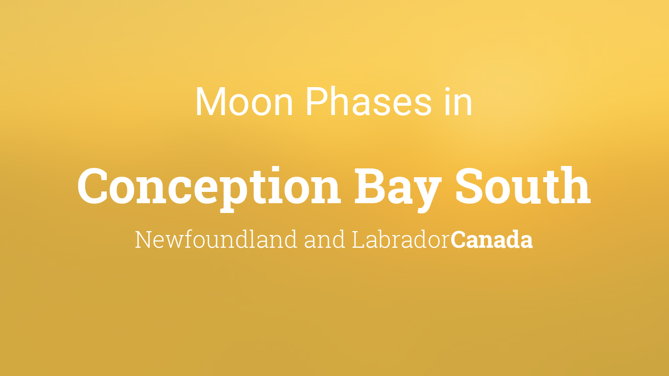 Moon Phases 2019 – Lunar Calendar for Conception Bay South