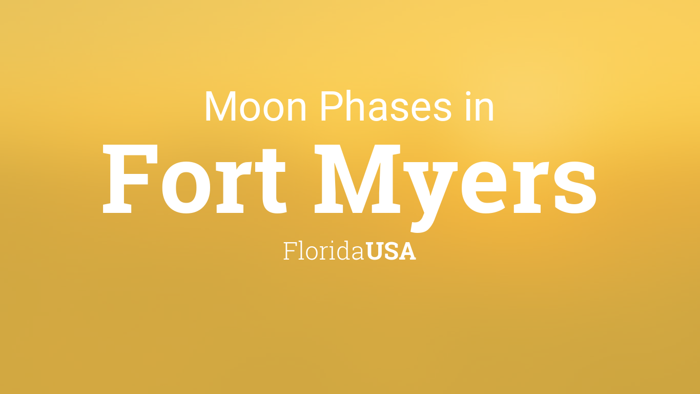 Moon Phases 2019 – Lunar Calendar for Fort Myers, Florida, USA