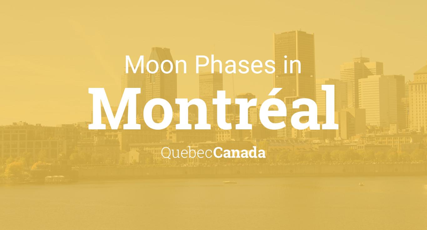Moon Phases 2019 – Lunar Calendar for Montréal, Quebec, Canada