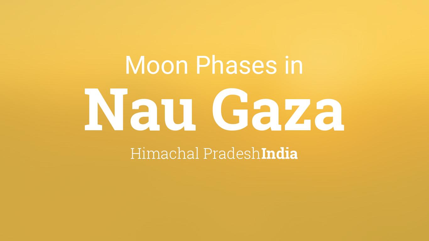 Nau Calendar 2022.Moon Phases 2021 Lunar Calendar For Nau Gaza Himachal Pradesh India