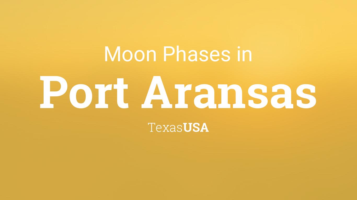 Moon Phases 2018 Lunar Calendar For Port Aransas Texas Usa