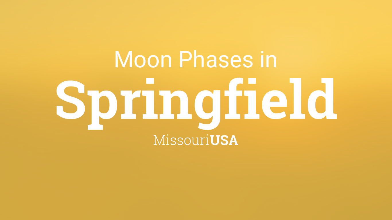 City Of Springfield Mo >> Moon Phases 2019 – Lunar Calendar for Springfield ...