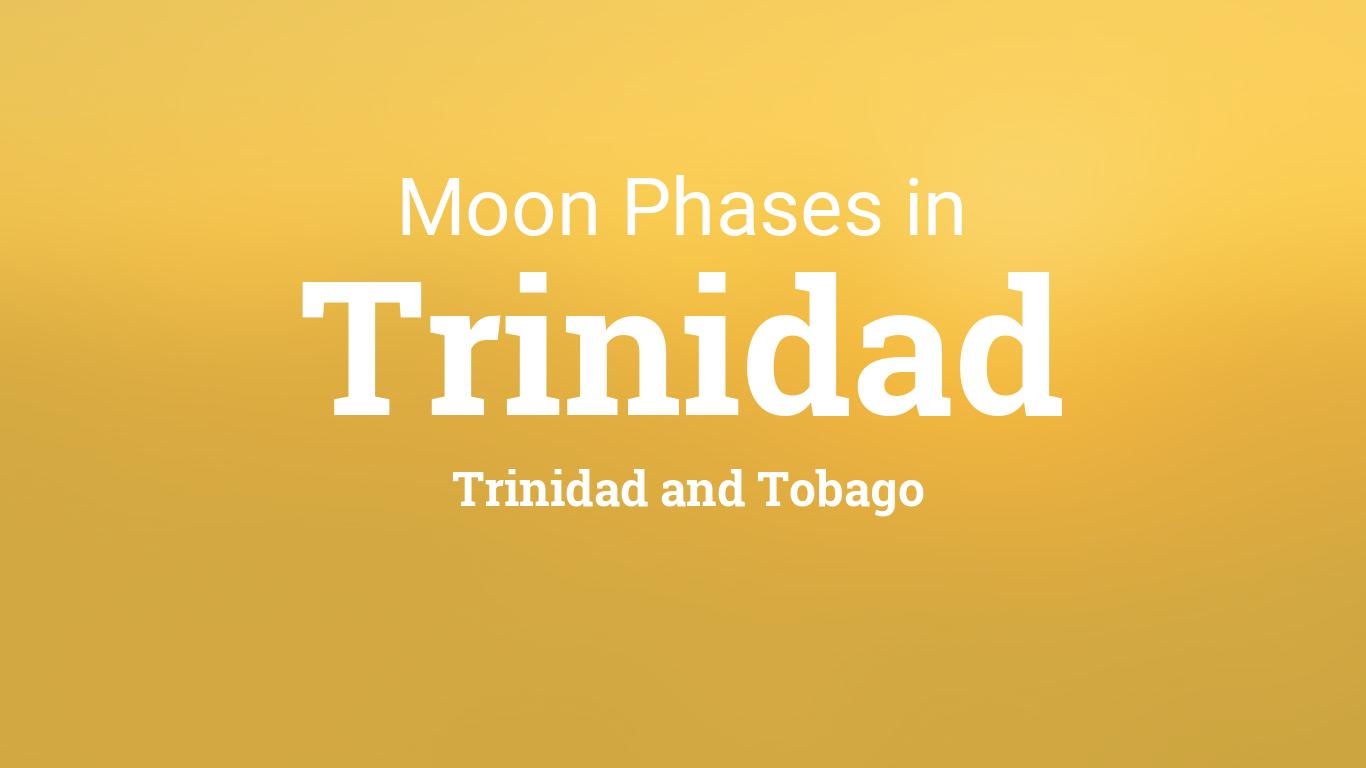Moon Phases 2020 - Lunar Calendar for Trinidad, Trinidad ...