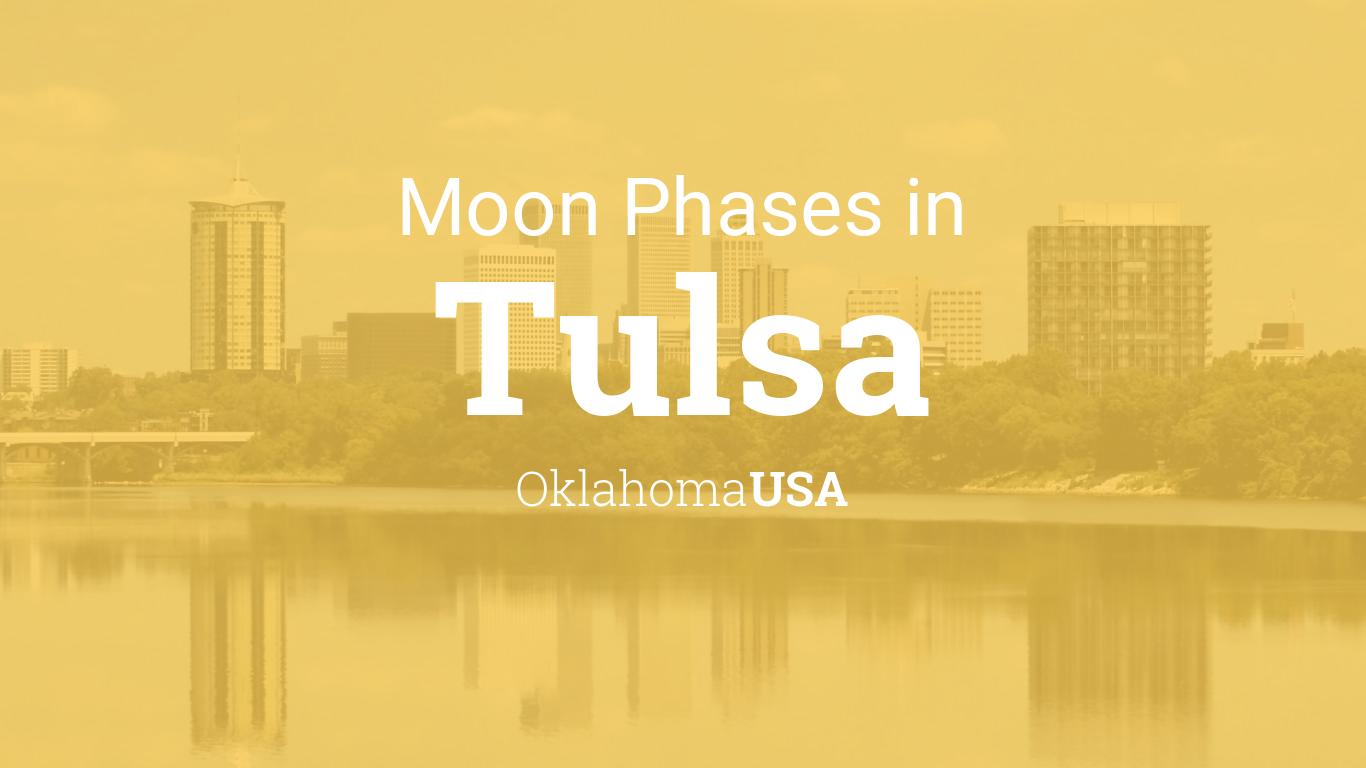 Moon Phases 2019 – Lunar Calendar for Tulsa, Oklahoma, USA