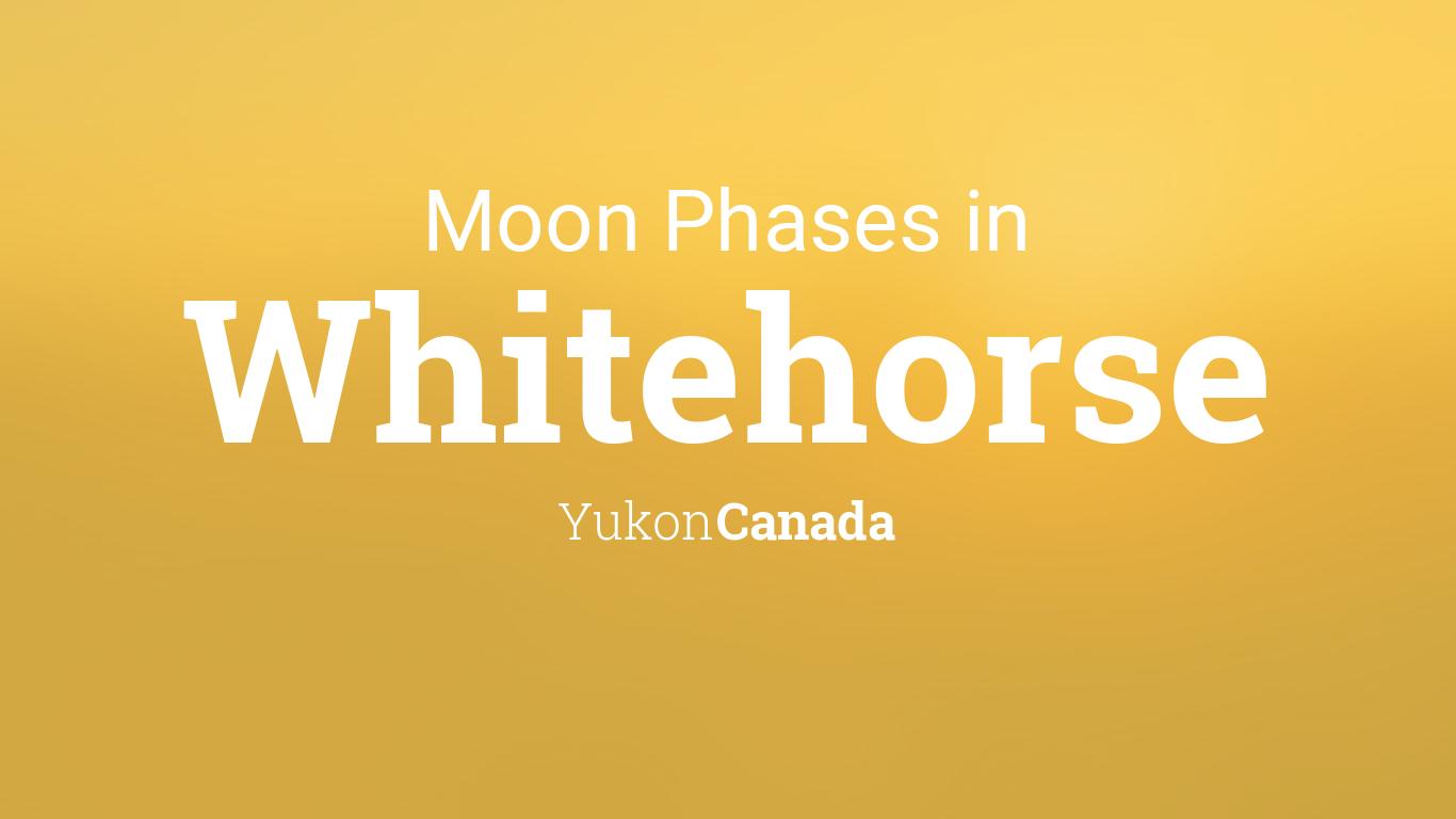 Moon Phases 2019 – Lunar Calendar for Whitehorse, Yukon ...