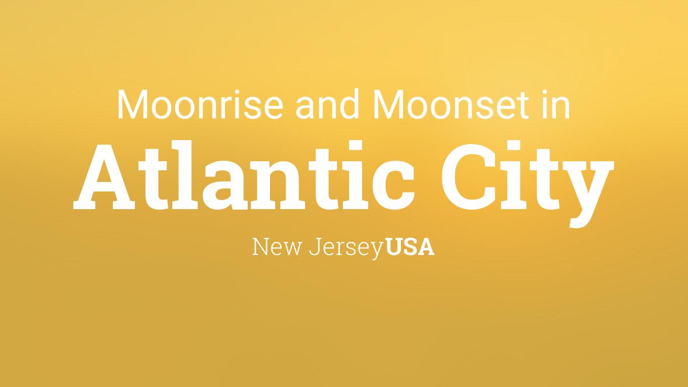 Moonrise moonset and moon phase in atlantic city nvjuhfo Choice Image