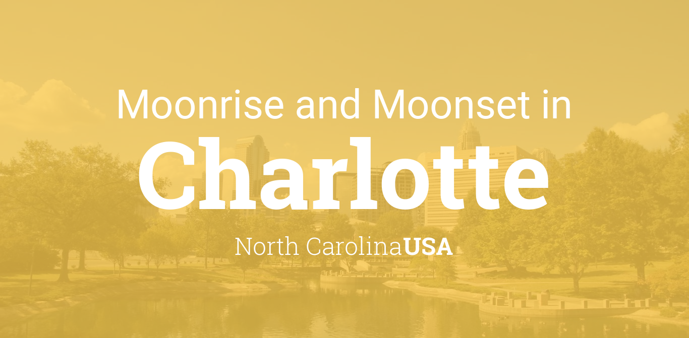 Moonrise, Moonset, and Moon Phase in Charlotte