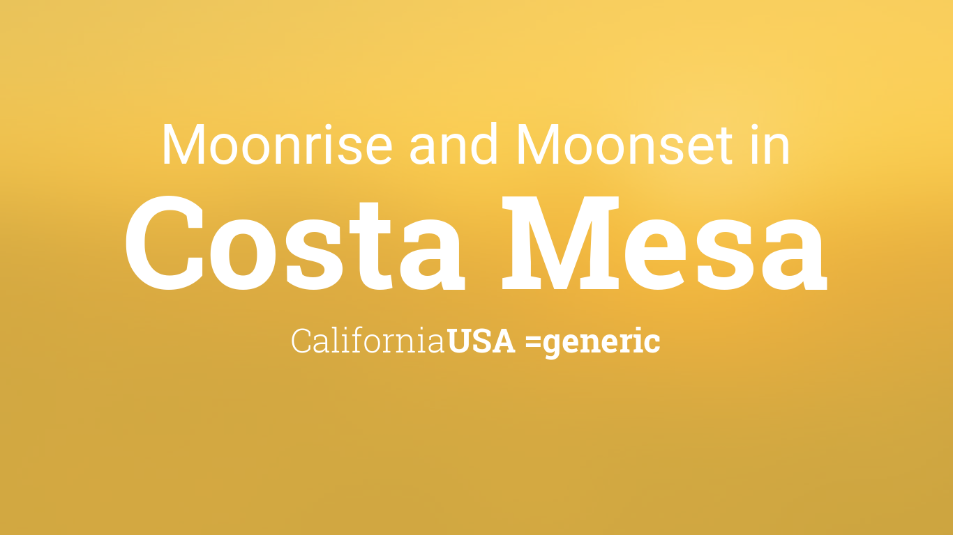 moonrise moonset and moon phase in costa mesa. Black Bedroom Furniture Sets. Home Design Ideas