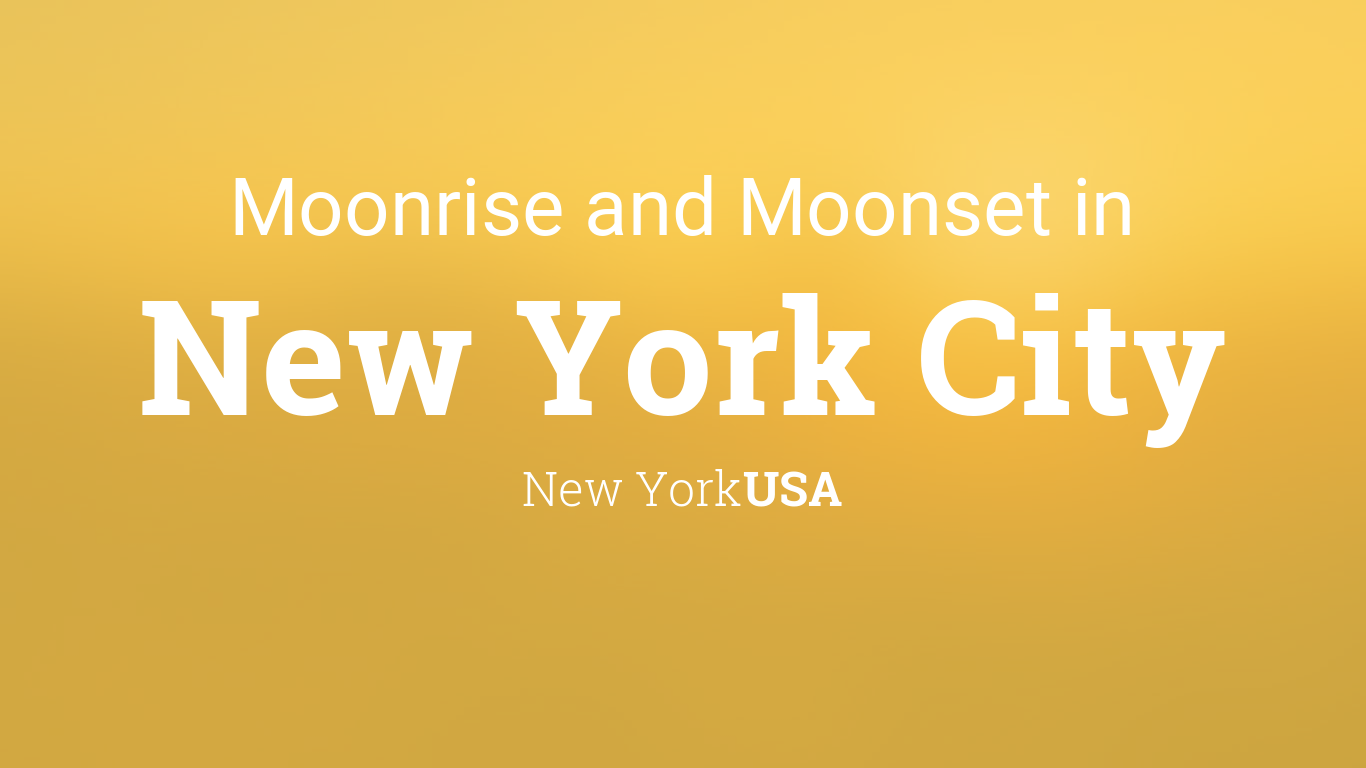 Moonrise, Moonset, and Moon Phase in New York City