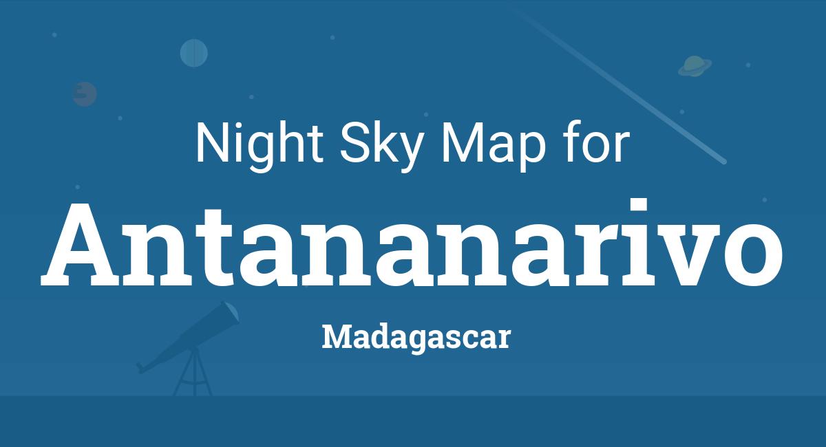 Night Sky Map & Planets Visible Tonight in Antananarivo