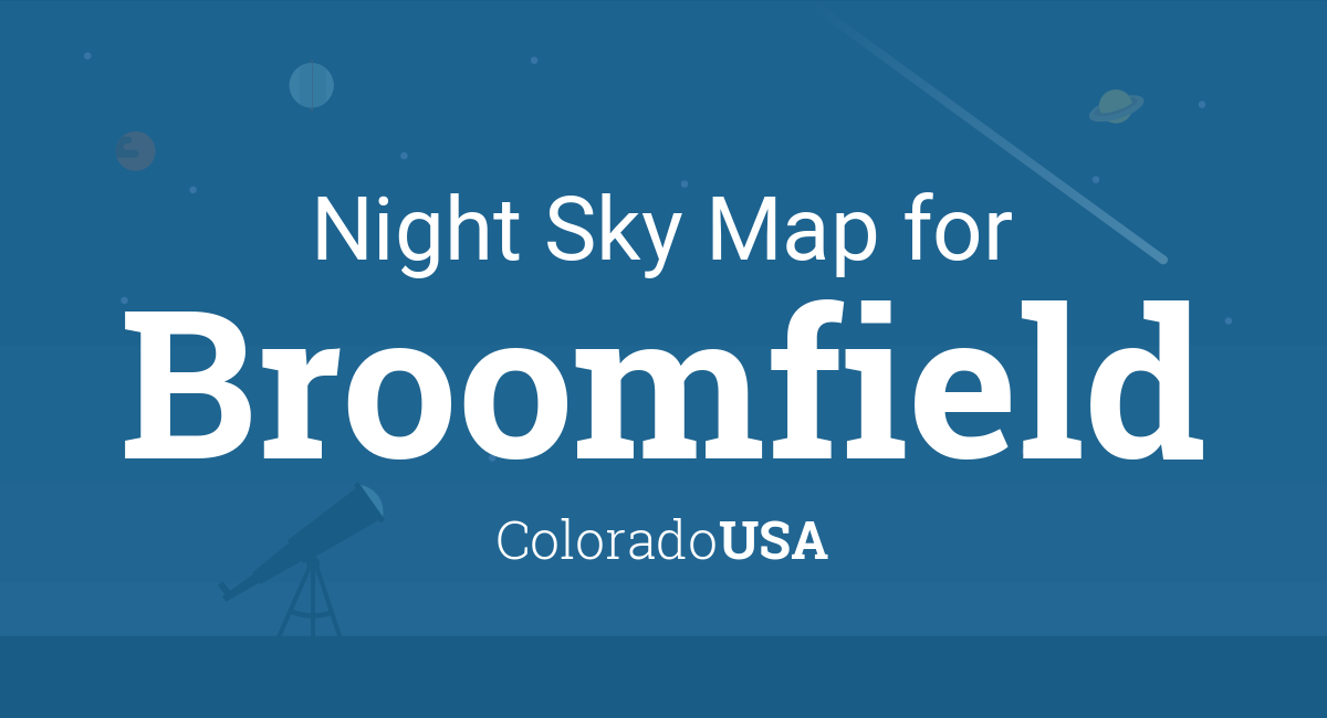 Night Sky Map & Planets Visible Tonight in Broomfield