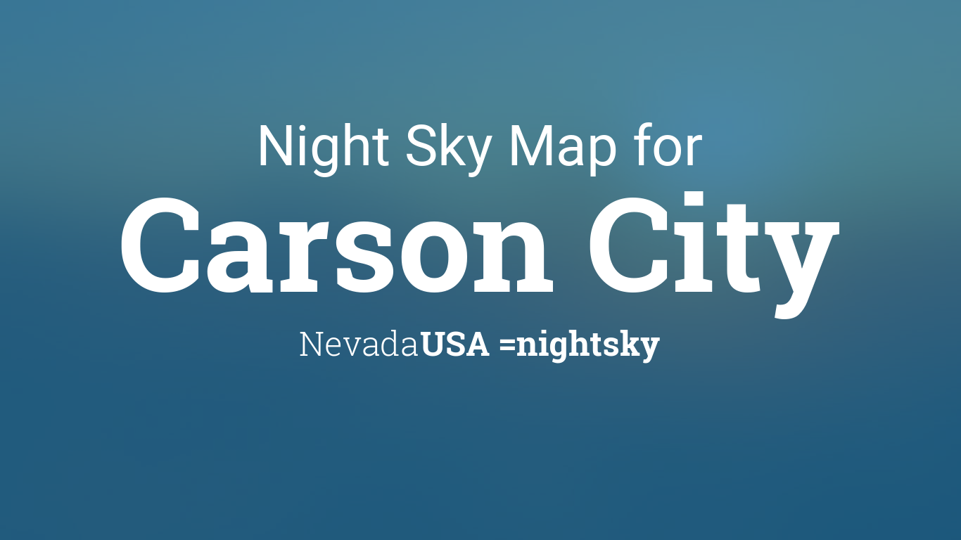 Night Sky Map & Planets Visible Tonight in Carson City on