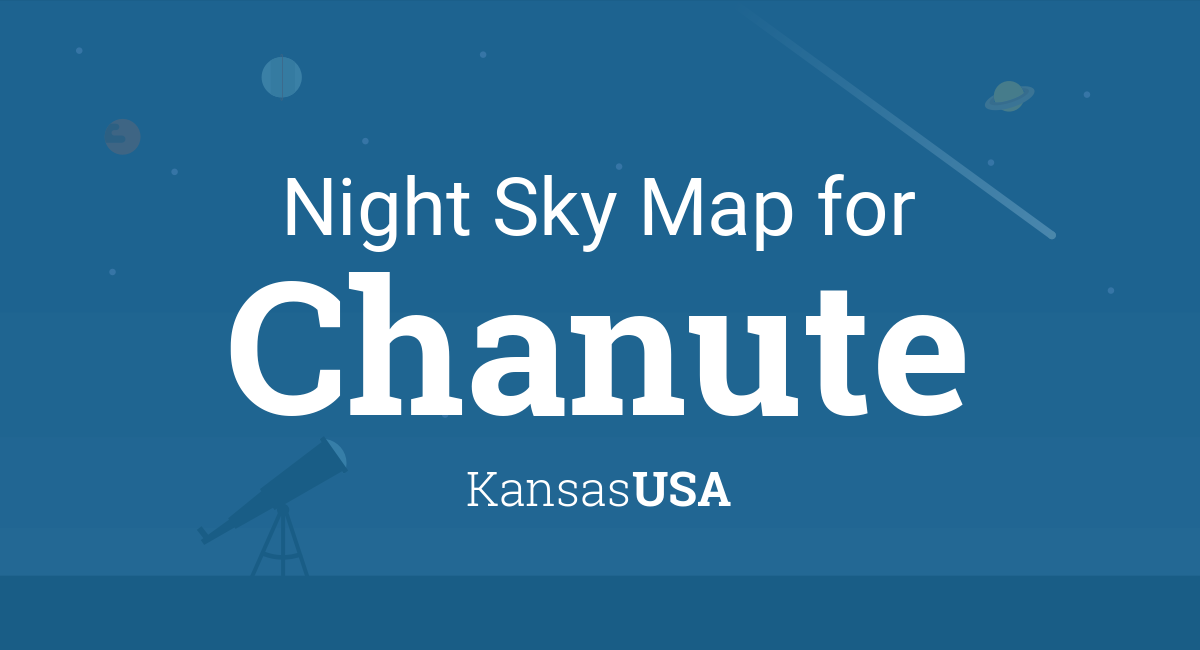 Chanute Kansas Map.Night Sky Map Planets Visible Tonight In Chanute