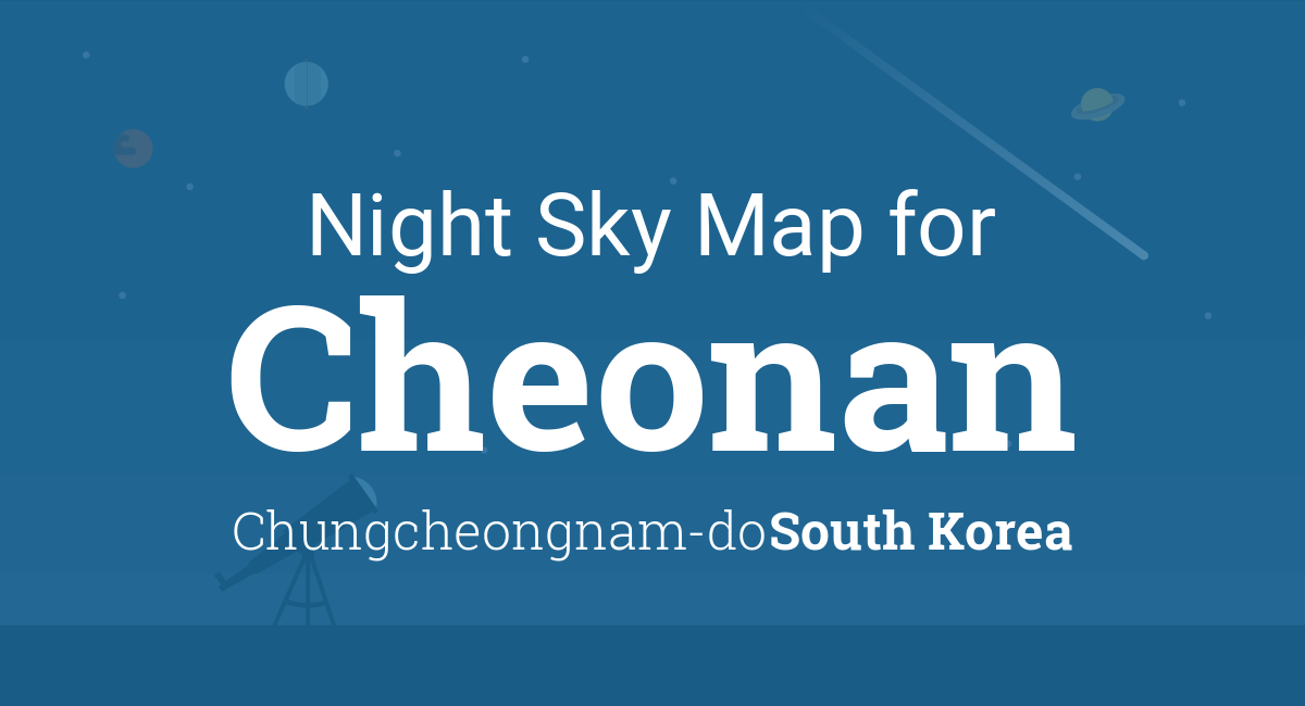Night Sky Map & Planets Visible Tonight in Cheonan