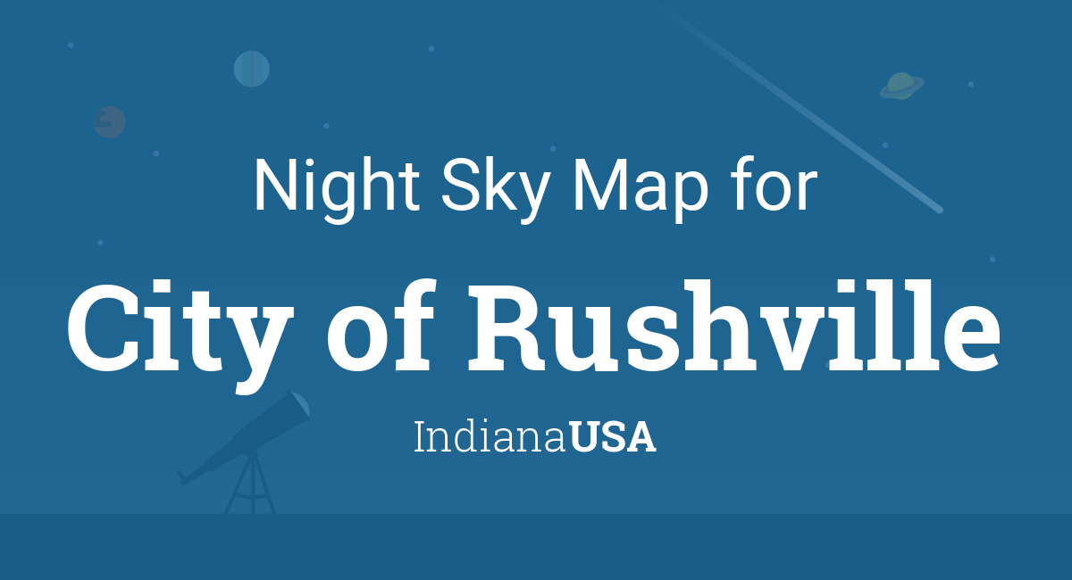 Night Sky Map Planets Visible Tonight In City Of Rushville