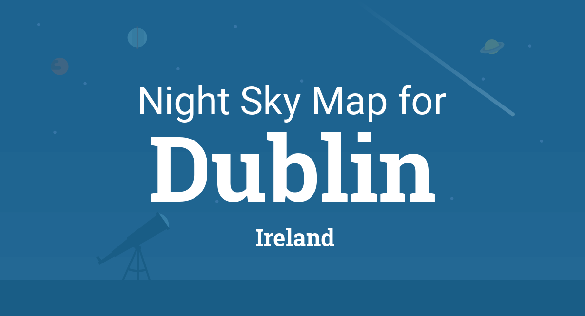 Map Of Ireland On Her Face.Night Sky Map Planets Visible Tonight In Dublin
