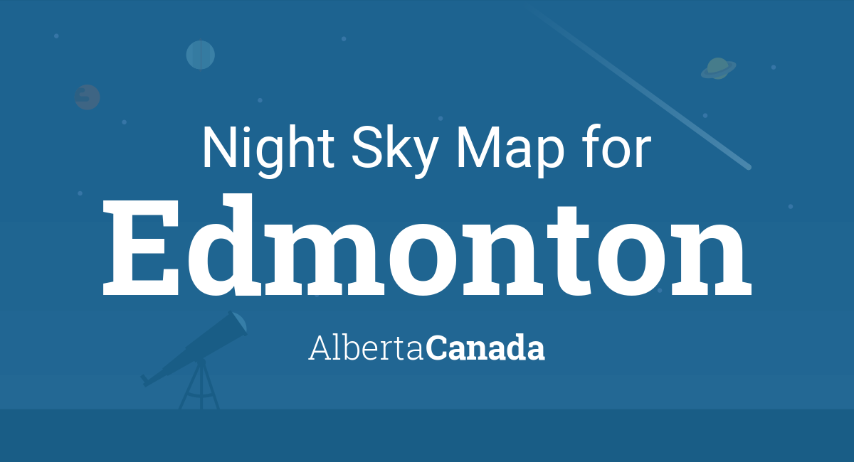Night Sky Map & Planets Visible Tonight in Edmonton