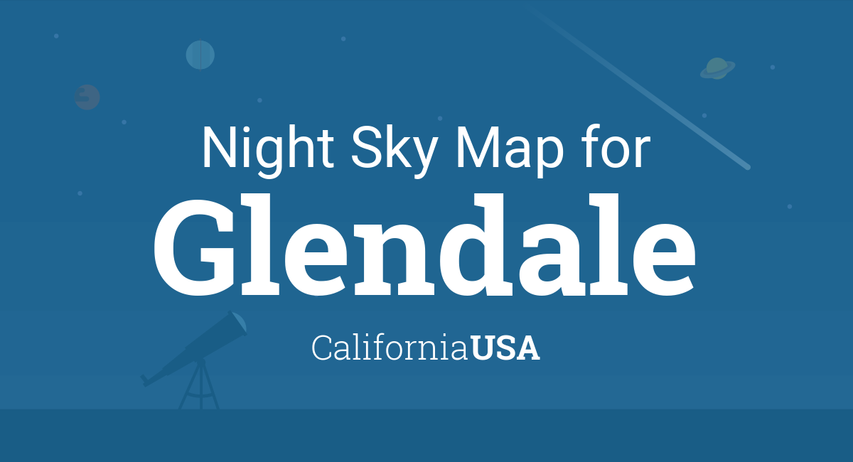 Night Sky Map & Planets Visible Tonight in Glendale