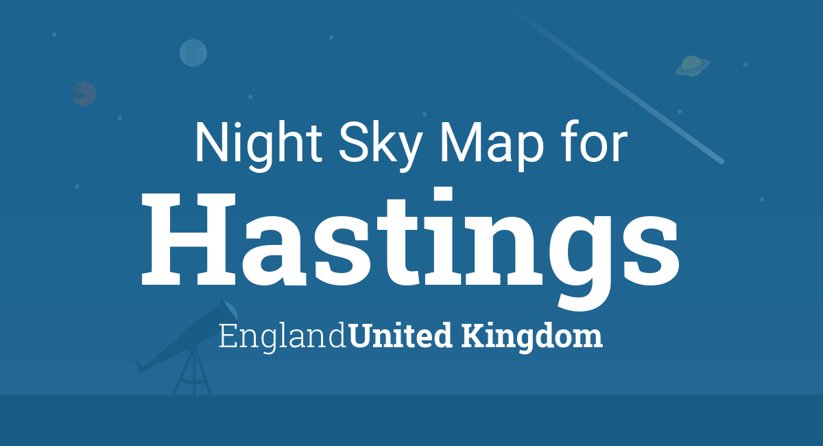 Night Sky Map & Planets Visible Tonight in Hastings on hastings england united kingdom, hastings uk map, hastings nz new zealand map, hastings mn on map, hastings nebraska city street map, hastings located on a map,