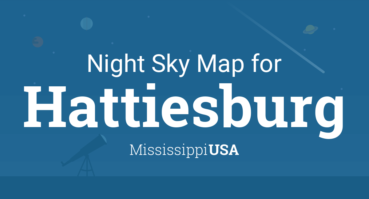Hattiesburg Zip Code Map.Night Sky Map Planets Visible Tonight In Hattiesburg