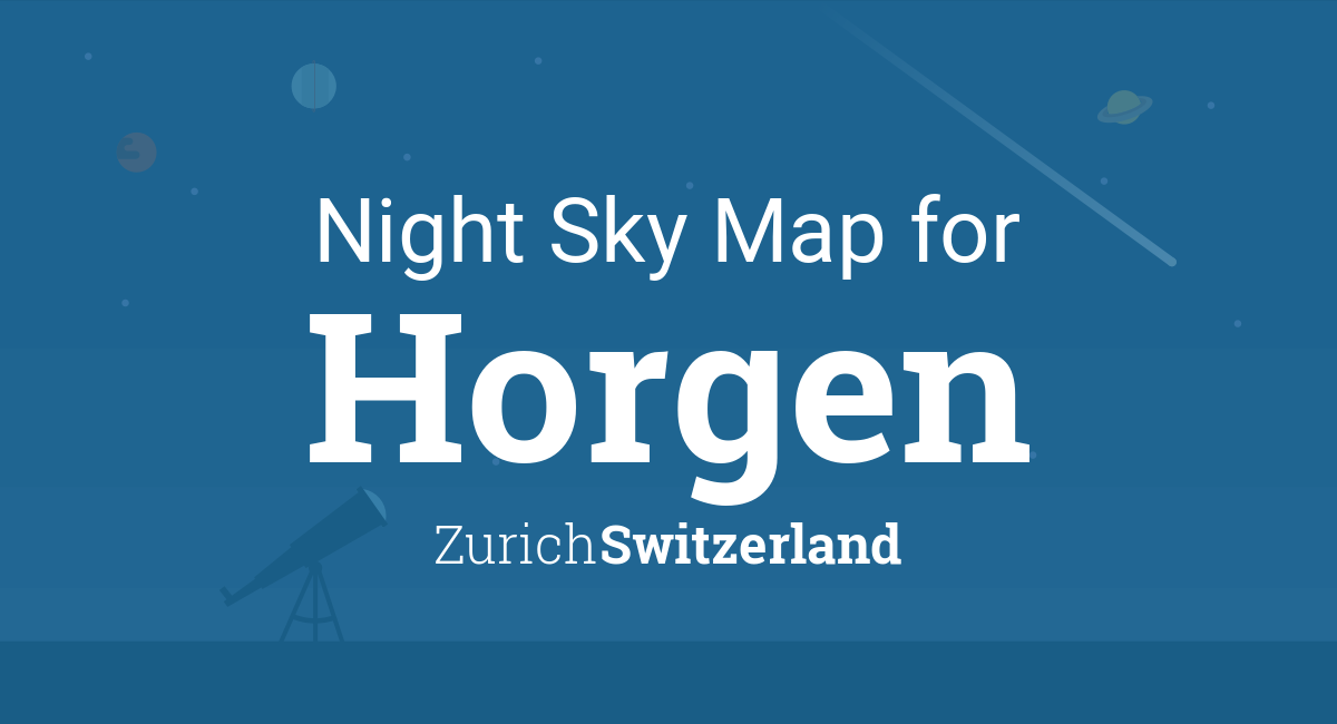 Night Sky Map & Planets Visible Tonight in Horgen on map of st. moritz switzerland, map of jona switzerland, map of lucerne switzerland, map of brig switzerland, map of locarno switzerland, map of fribourg switzerland, map of davos switzerland, map of zermatt switzerland, map of zug switzerland, map of lake zurich switzerland, map of sion switzerland, map of altdorf switzerland, map of interlaken switzerland, map of nyon switzerland, map of buchs switzerland, map of engelberg switzerland, map of bellinzona switzerland, map of einsiedeln switzerland, map of glarus switzerland, map of langenthal switzerland,
