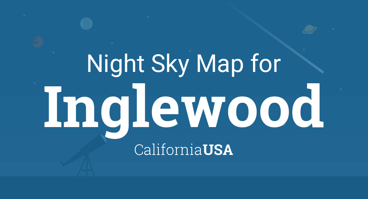 Night Sky Map & Planets Visible Tonight in Inglewood