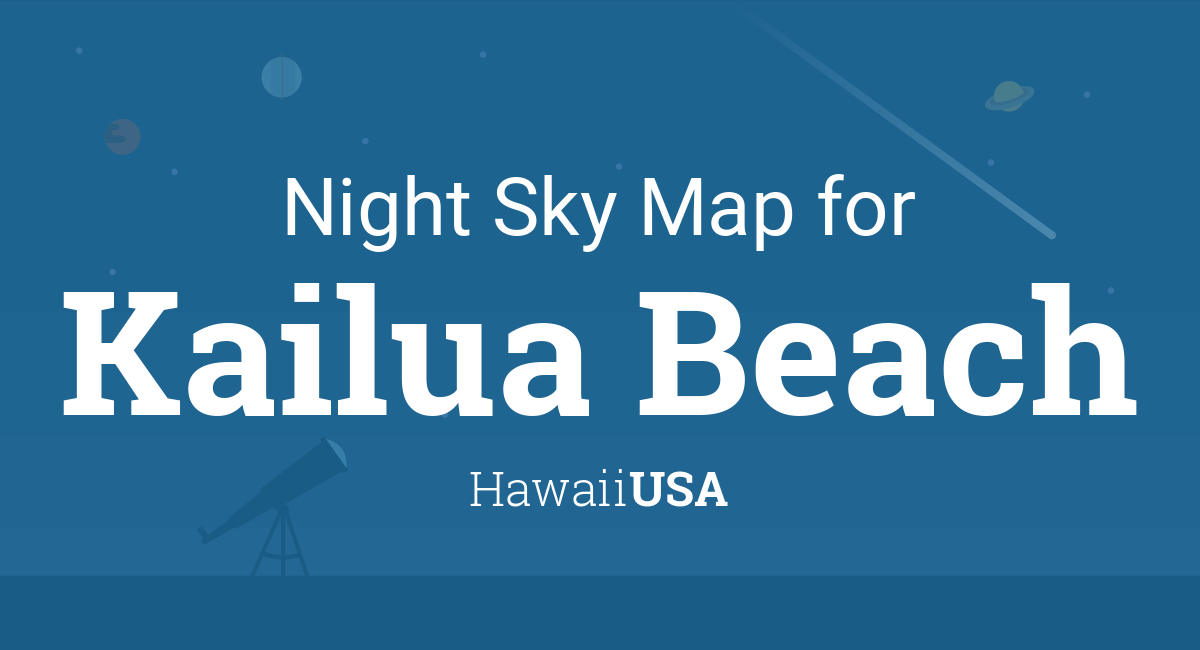 Night Sky Map Planets Visible Tonight In Kailua Beach