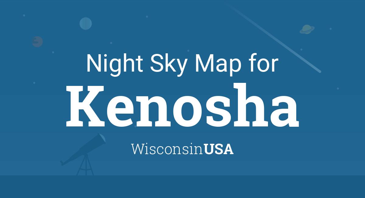 Night Sky Map & Planets Visible Tonight in Kenosha on