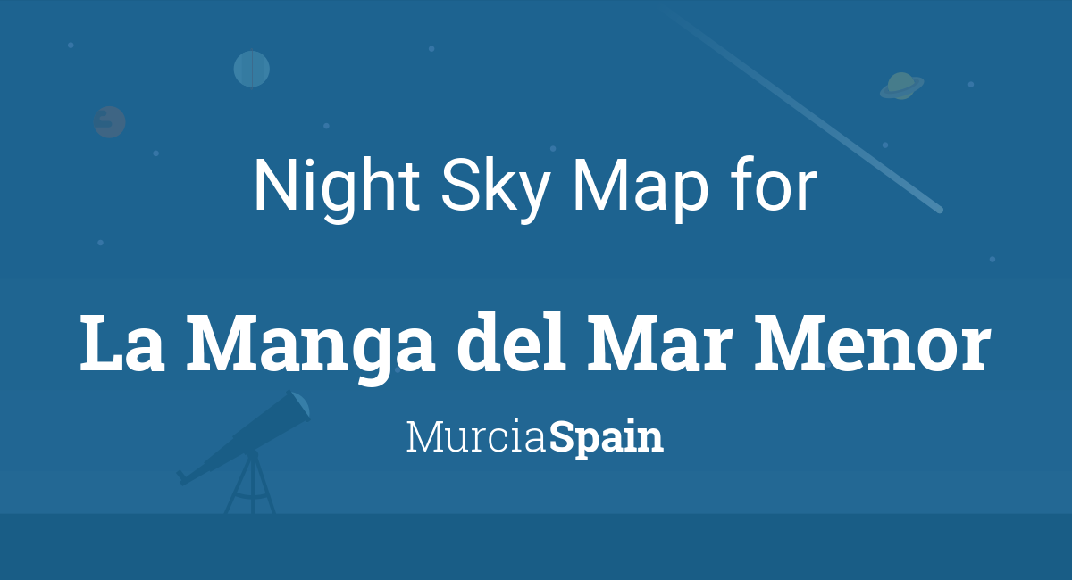 Map Of Spain La Manga.Night Sky Map Planets Visible Tonight In La Manga Del Mar Menor