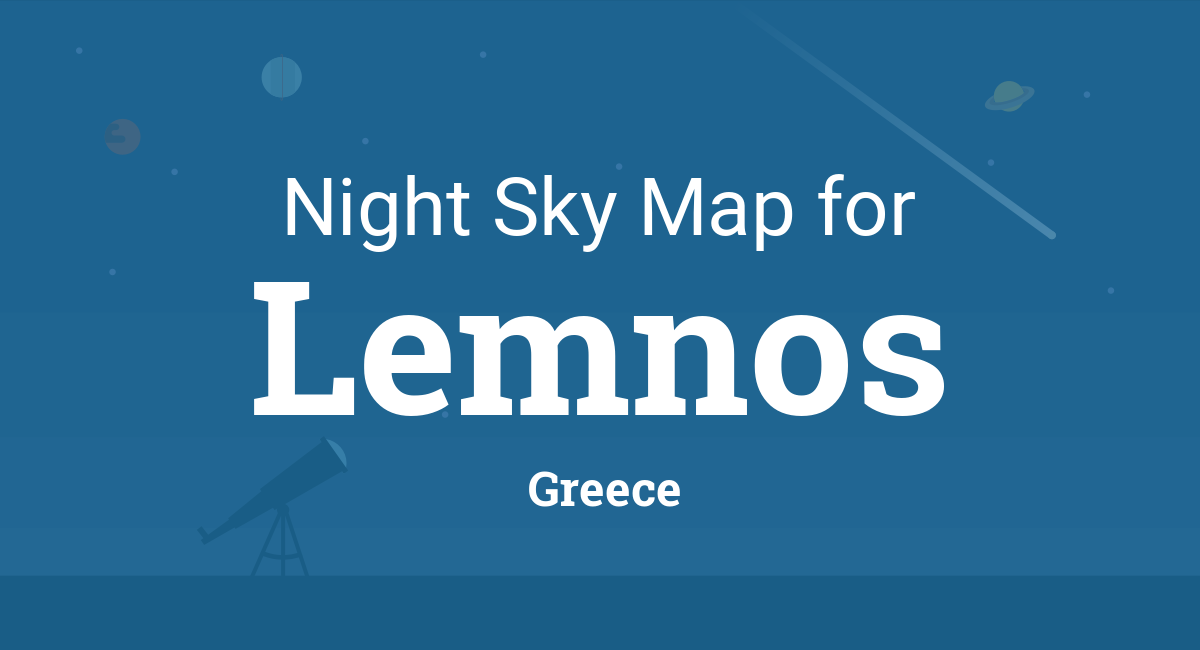 Lemnos Greece Map.Night Sky Map Planets Visible Tonight In Lemnos