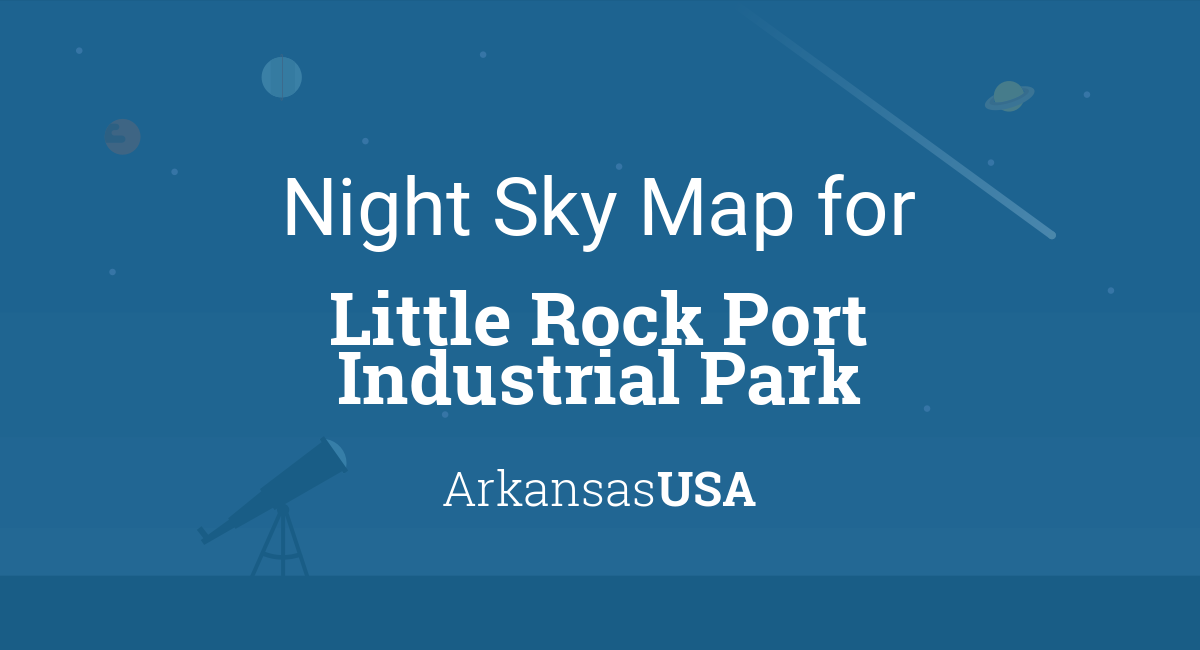 Night Sky Map & Planets Visible Tonight in Little Rock Port ... on industrial map of italy, industrial map of jamaica, industrial map of ontario canada,