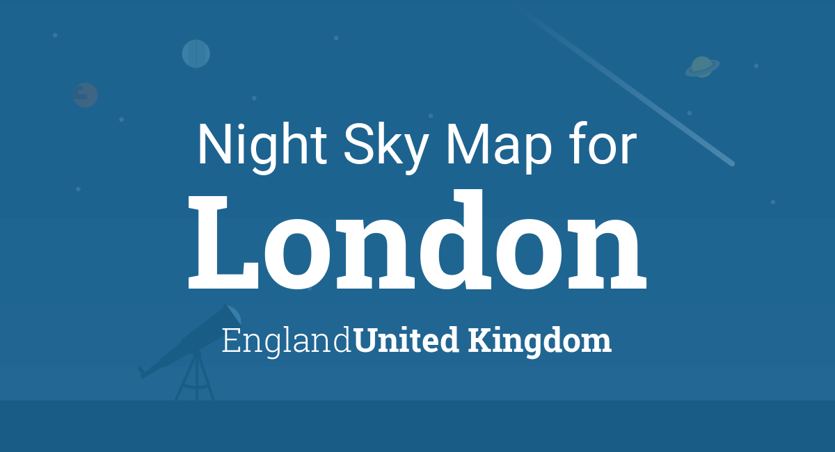 Night Sky Map & Planets Visible Tonight in London