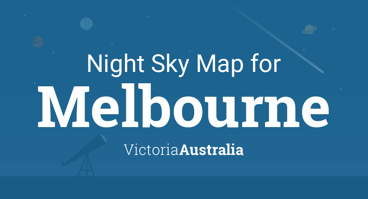 Night Sky Map & Planets Visible Tonight in Melbourne