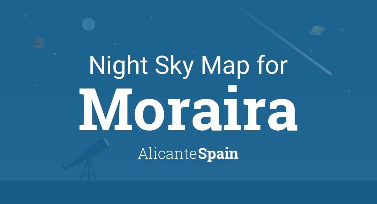 Moraira Spain Map.Night Sky Map Planets Visible Tonight In Moraira