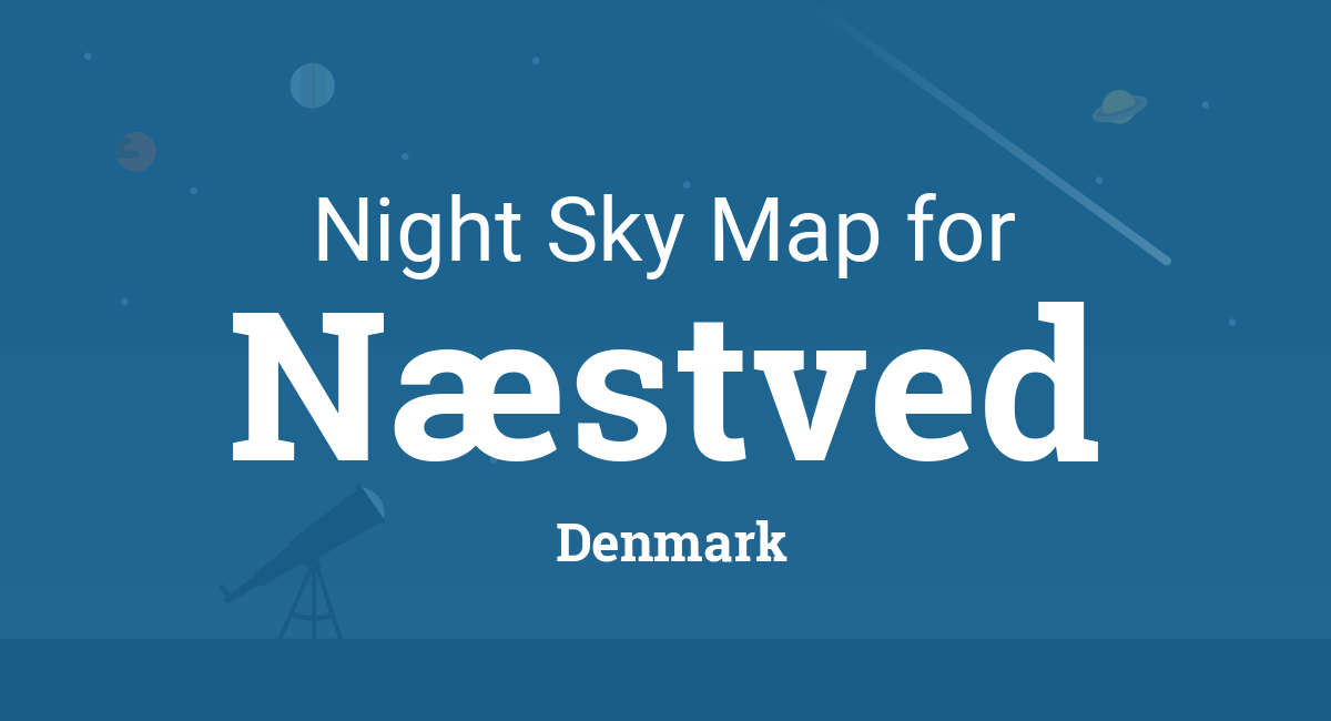 Night Sky Map & Planets Visible Tonight in Næstved