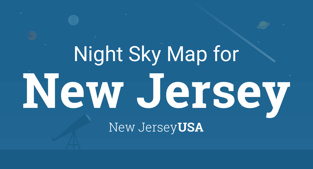 Night Sky Map & Planets Visible Tonight in New Jersey