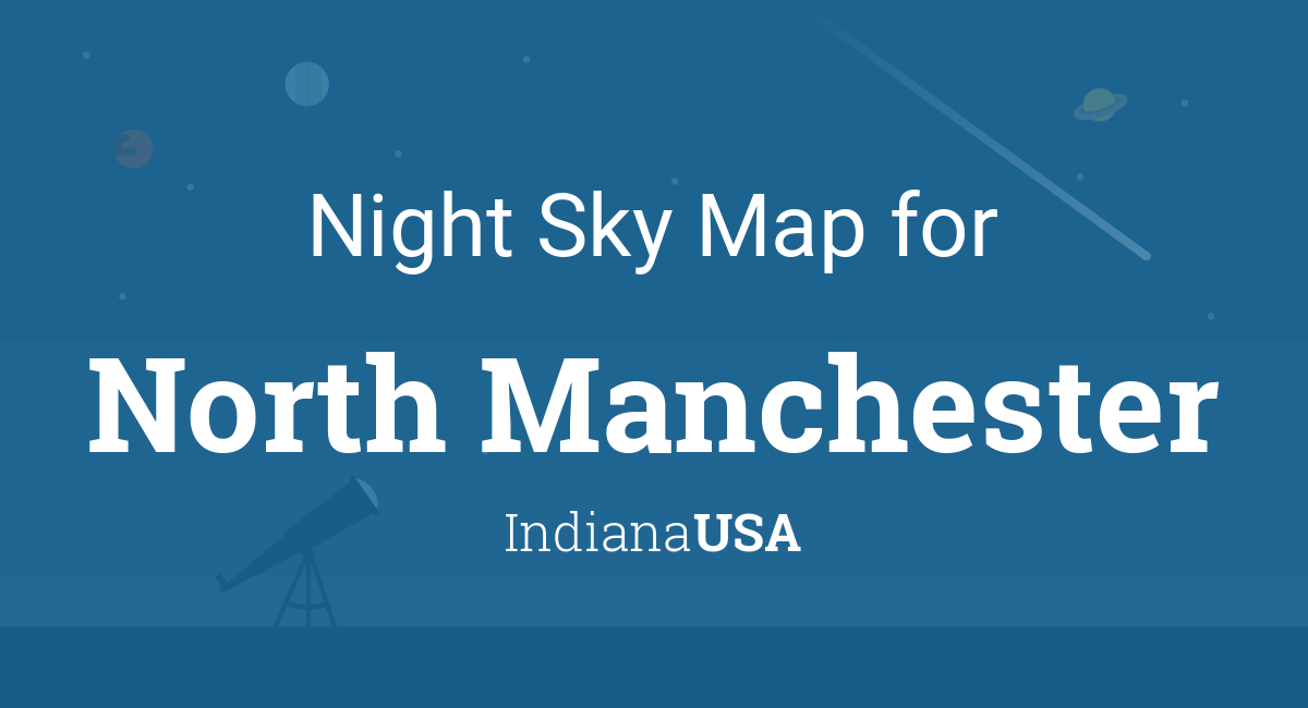 North Manchester Indiana Map.Night Sky Map Planets Visible Tonight In North Manchester