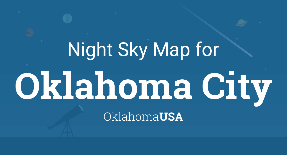 Night Sky Map & Planets Visible Tonight in Oklahoma City on oklahoma map with all cities, political map oklahoma cities, map of oklahoma city and surrounding cities, printable oklahoma map cities, texas-oklahoma map with cities, arkansas county map with cities, oklahoma-texas map showing cities, tulsa oklahoma map cities, oklahoma state major cities, oklahoma state road maps and cities, ardmore shooting, ardmore woodford shale, ardmore ok,