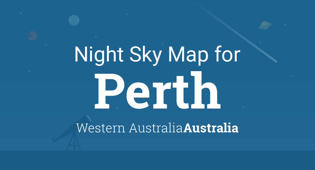 Night Sky Map & Planets Visible Tonight in Perth