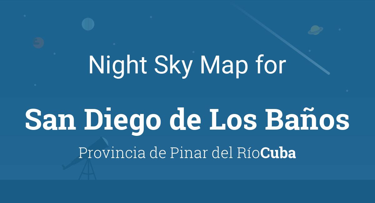 Night Sky Map & Planets Visible Tonight in San Diego de Los