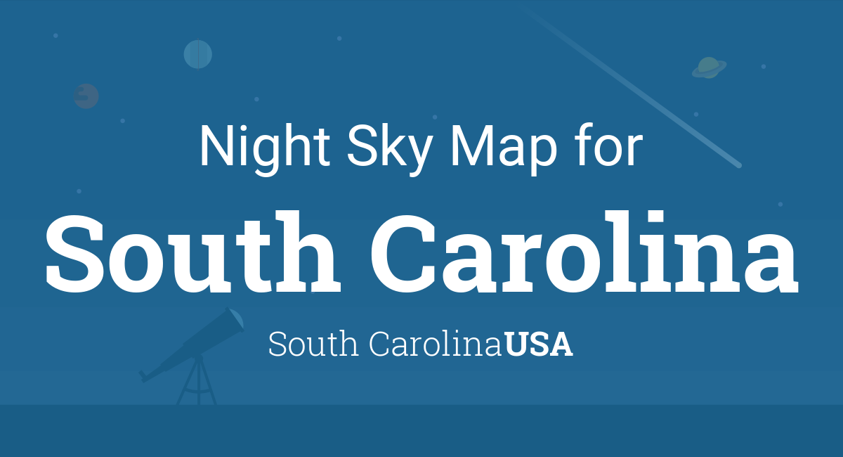 Night Sky Map & Planets Visible Tonight in South Carolina