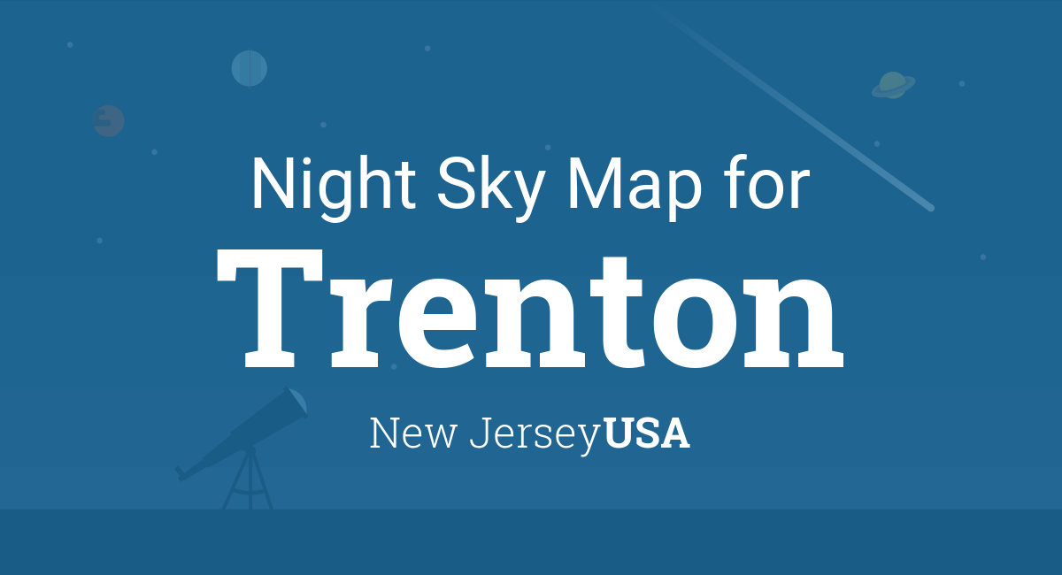 Night Sky Map & Planets Visible Tonight in Trenton