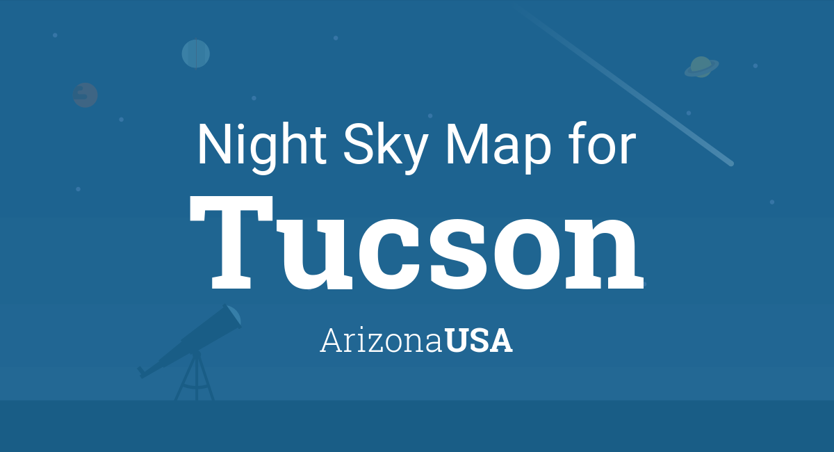 Night Sky Map & Planets Visible Tonight in Tucson on postal code map tucson, things to do in tucson, street view of tucson, kennedy park ramada map tucson, sabino canyon tucson, usps zip code map tucson, airplane boneyard tucson, seven falls waterfall hike in tucson, google maps street view tucson, printable arizona map highways, area code map tucson, early maps of tucson, climb el tour de tucson, professional zip code map tucson, aerial view of tucson, historic maps of tucson, printable map california, canyon ranch tucson, printable street maps tucson east side,
