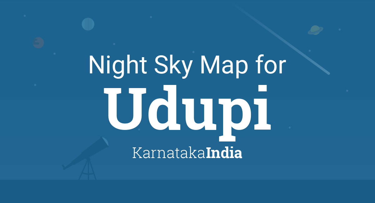 Night Sky Map & Planets Visible Tonight in Udupi