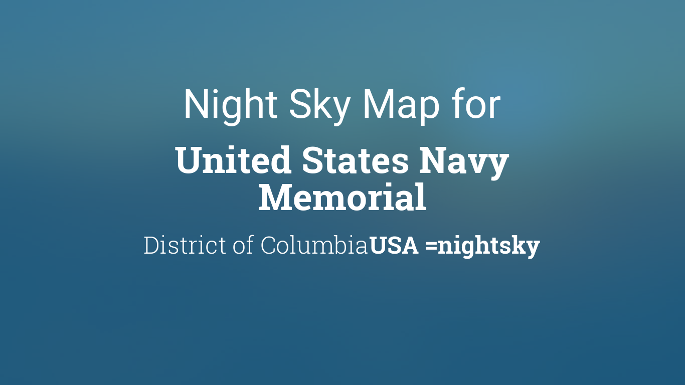 Night Sky Map Planets Visible Tonight In United States Navy Memorial - Us-map-night