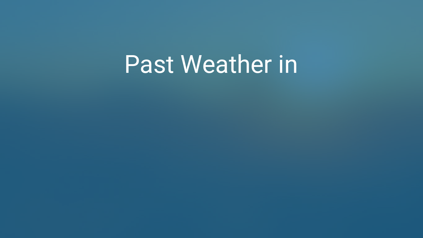 past weather in nashville, tennessee, usa — yesterday or further back