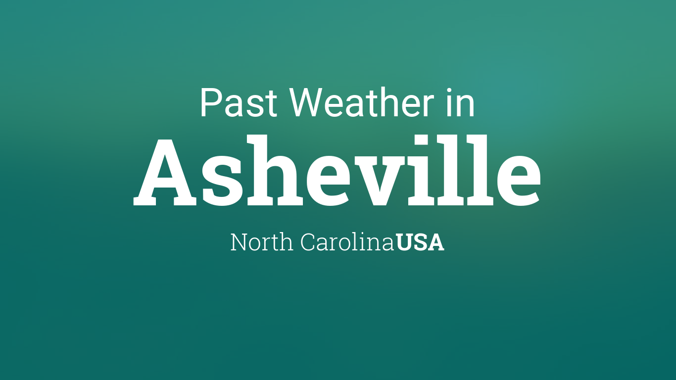 Past Weather in Asheville, North Carolina, USA — Yesterday or