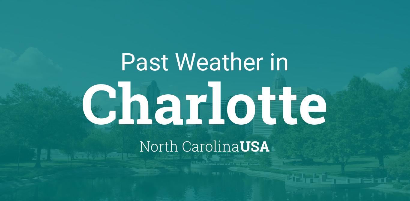 Past Weather in Charlotte, North Carolina, USA — Yesterday