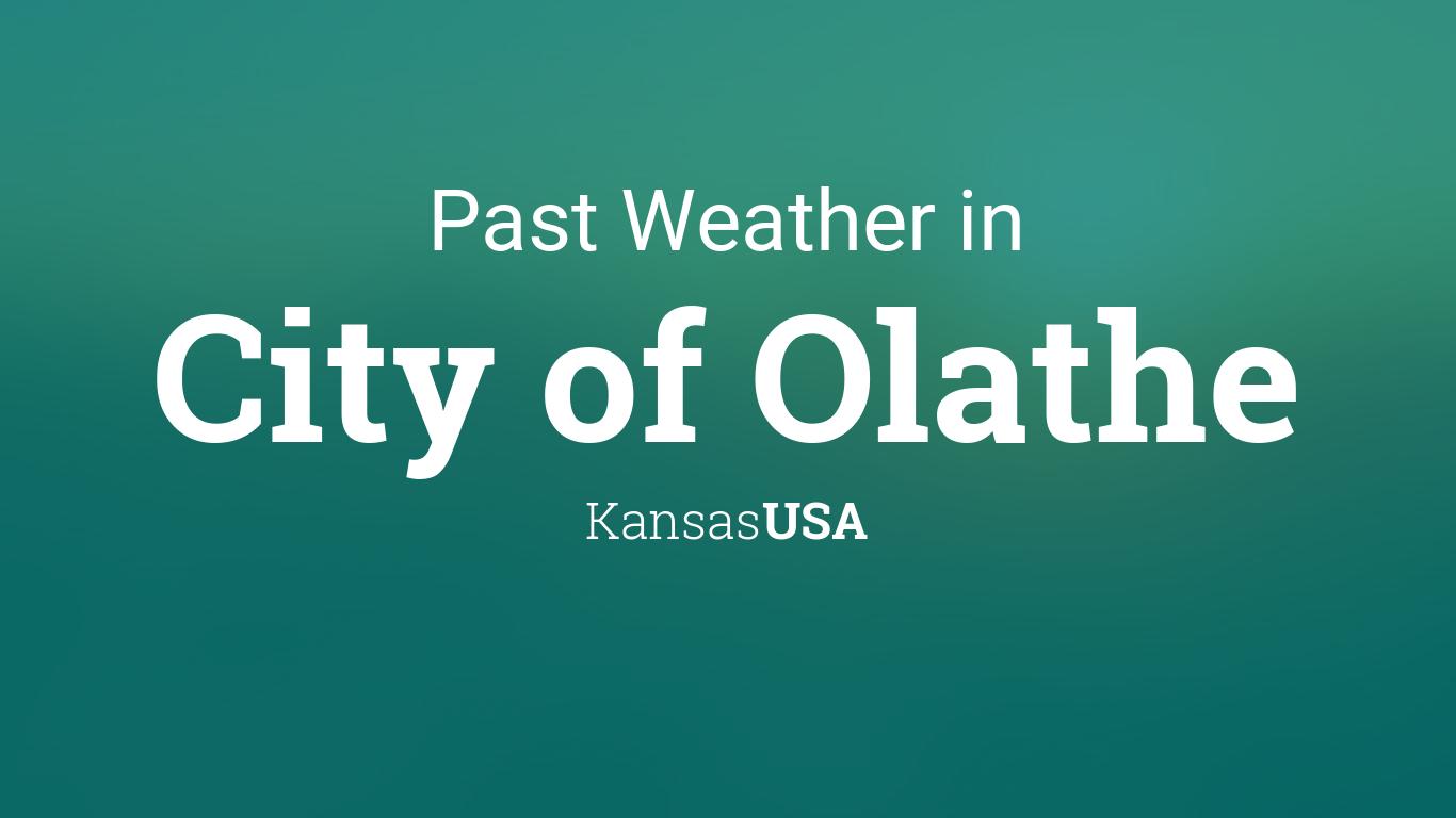 February 2019 Weather Calendar Olathe Ks Past Weather in City of Olathe, Kansas, USA — Yesterday or Further
